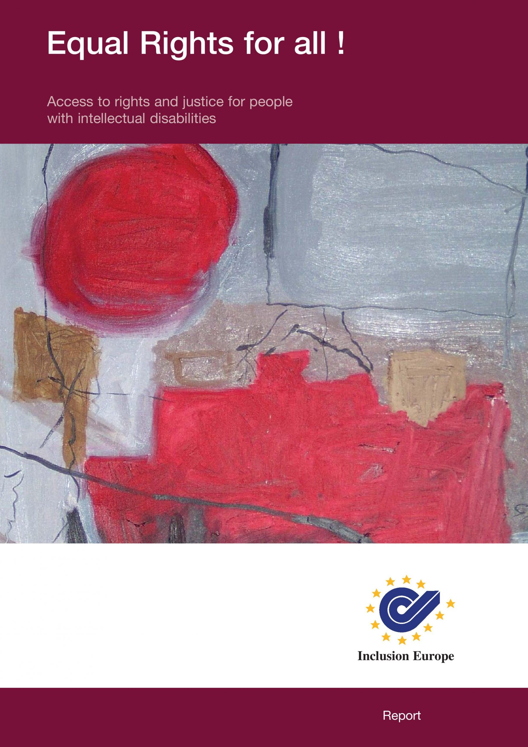 Cover art for: Equal Rights For All! Access To Rights And Justice For People With Intellectual Disabilities