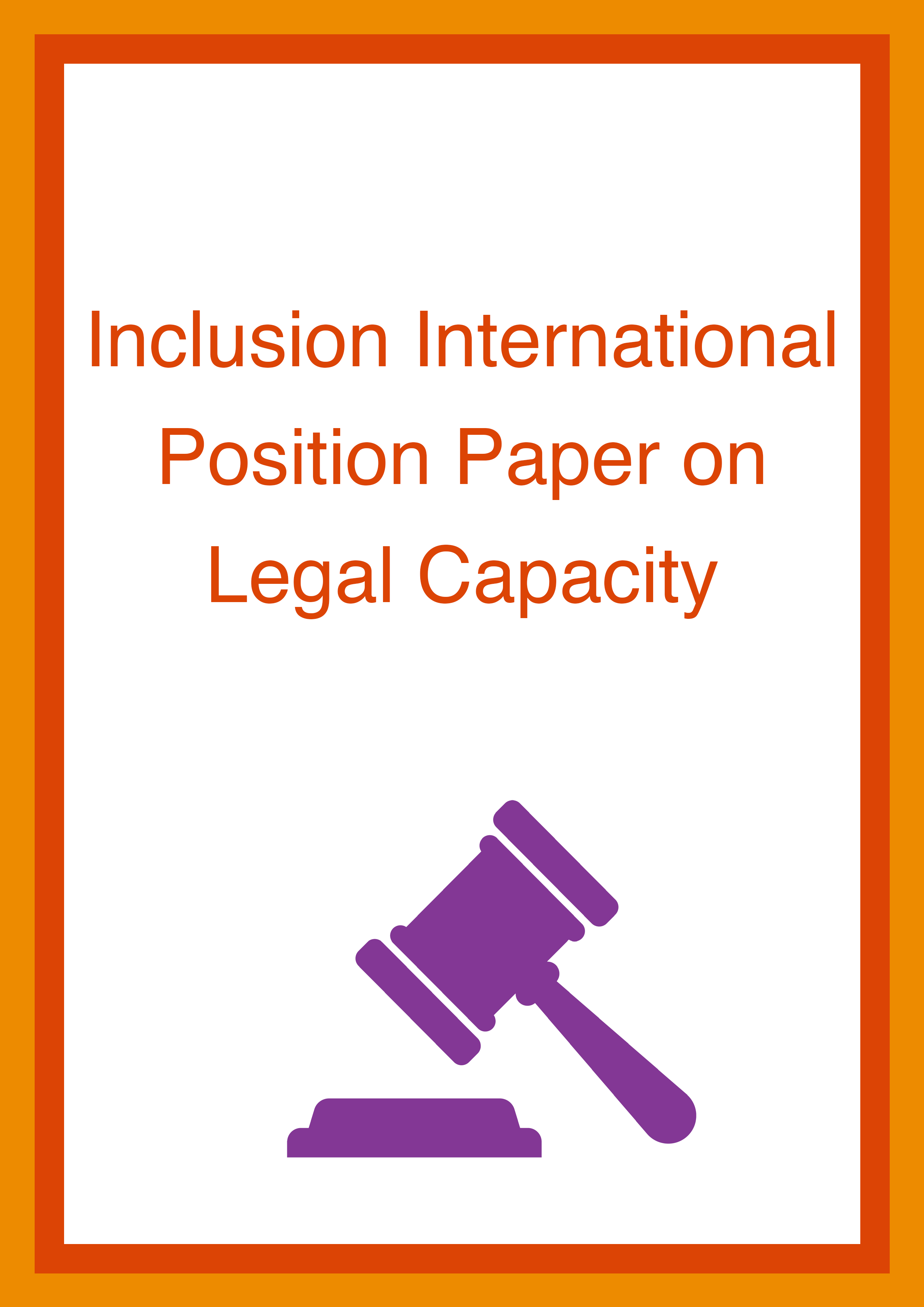 Cover art for: Inclusion International Position Paper on Legal Capacity
