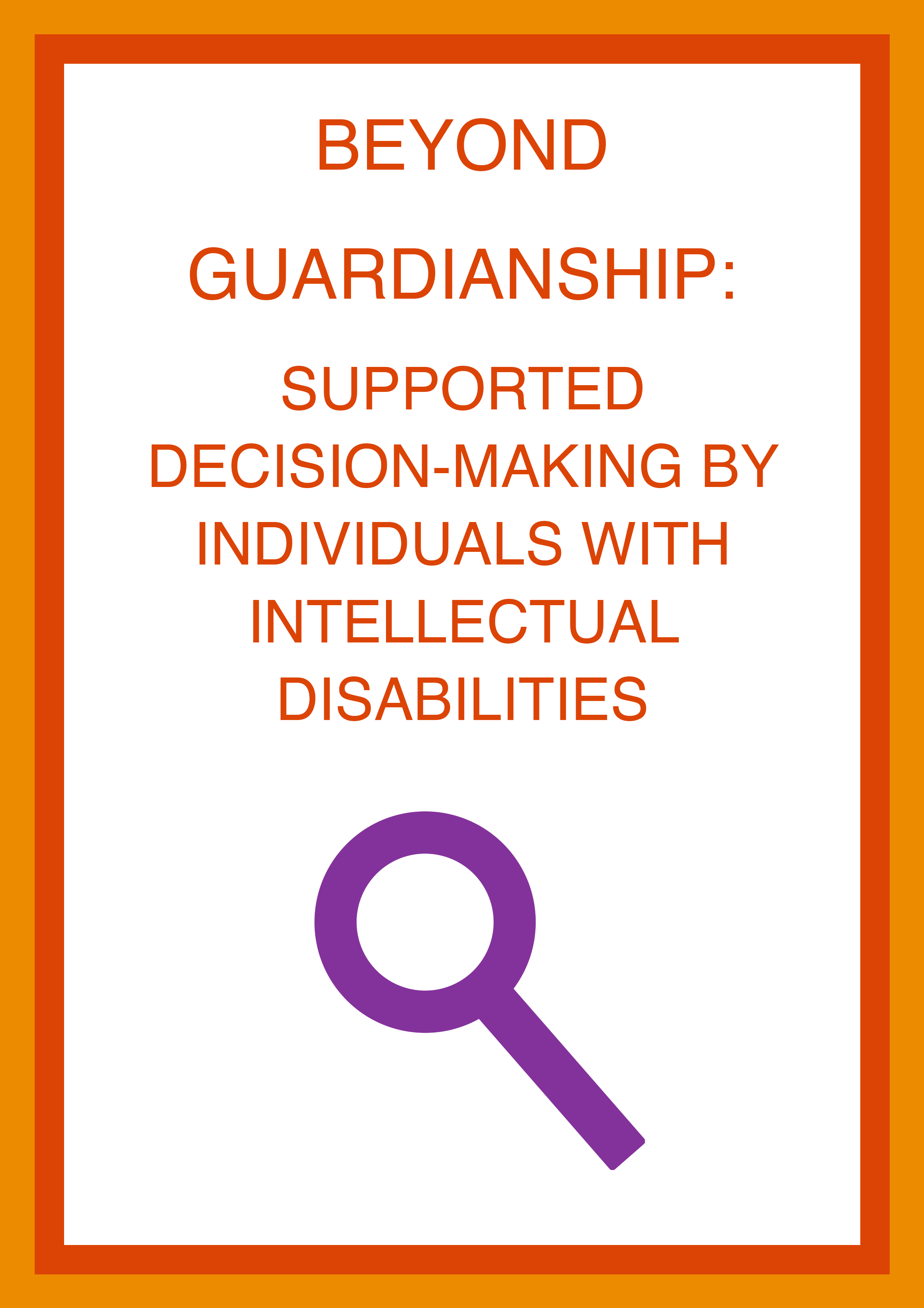 Cover art for: Beyond Guardianship: Supported Decision Making By Individuals With Intellectual Disabilities