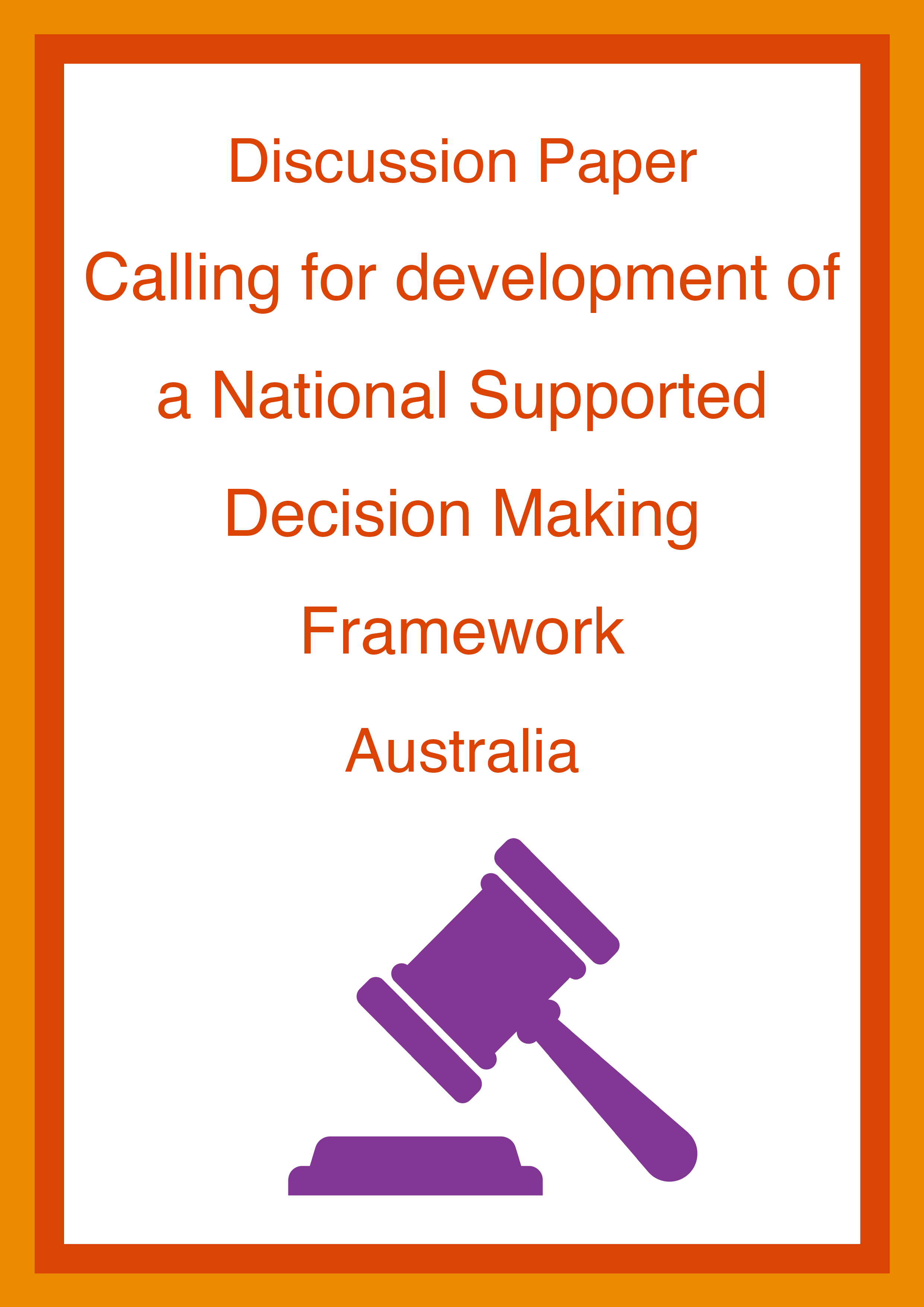 Cover art for: Discussion Paper Calling for Development of a National Supported Decision Making Framework