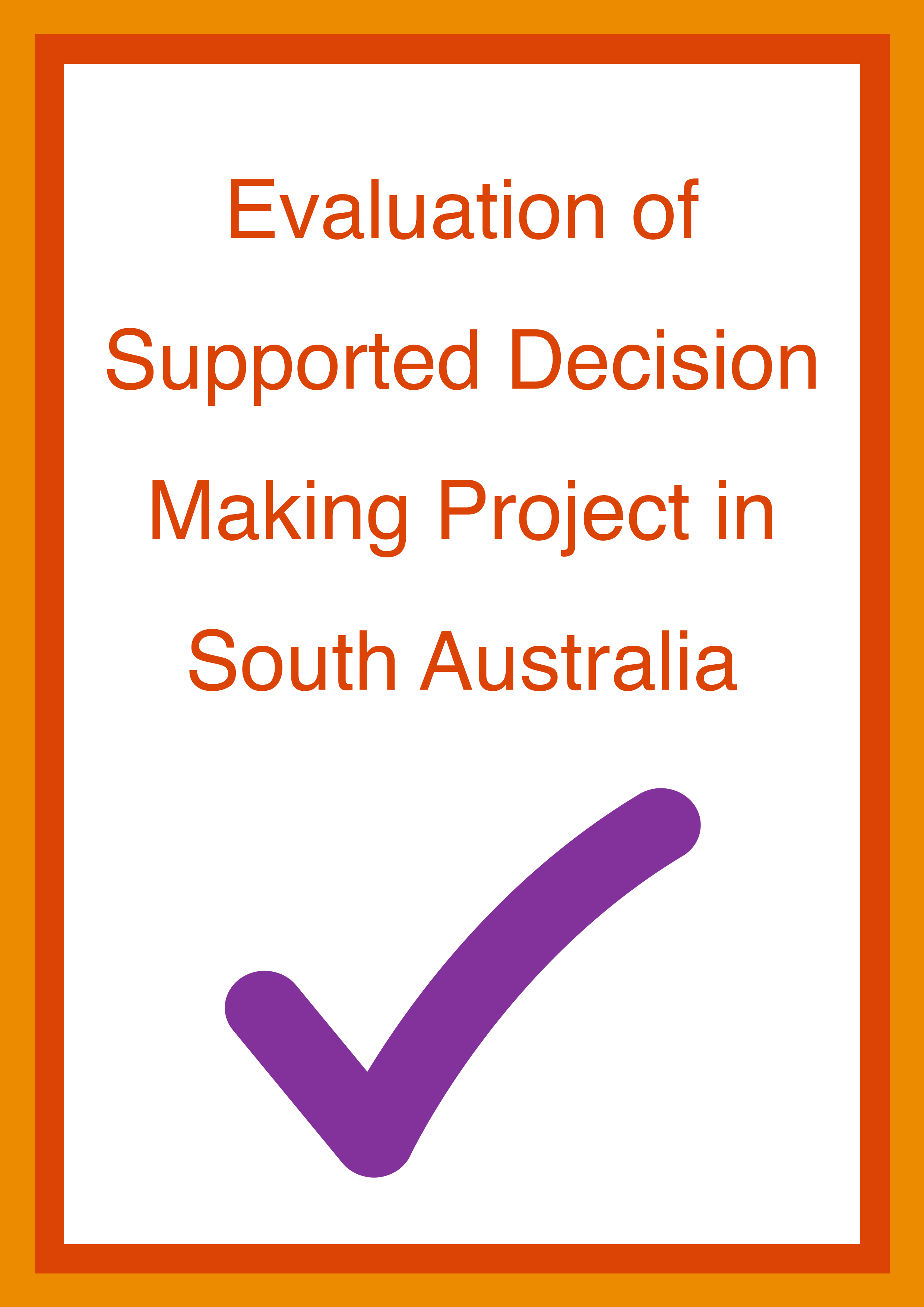 Cover art for: Evaluation of Supported Decision Making Project in SA
