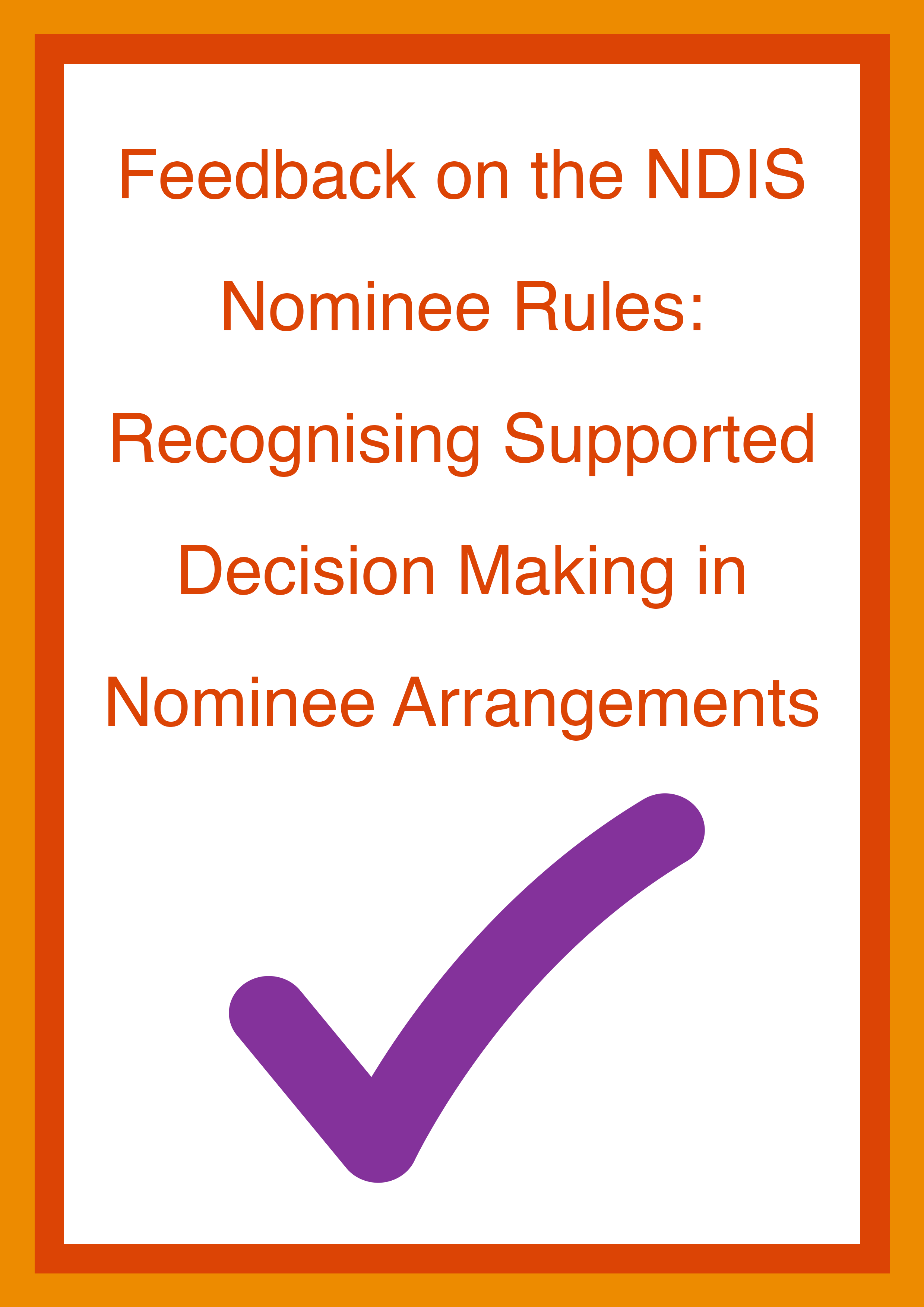Cover art for: Feedback on the NDIS Nominee Rules: Recognising supported decision making in nominee arrangements