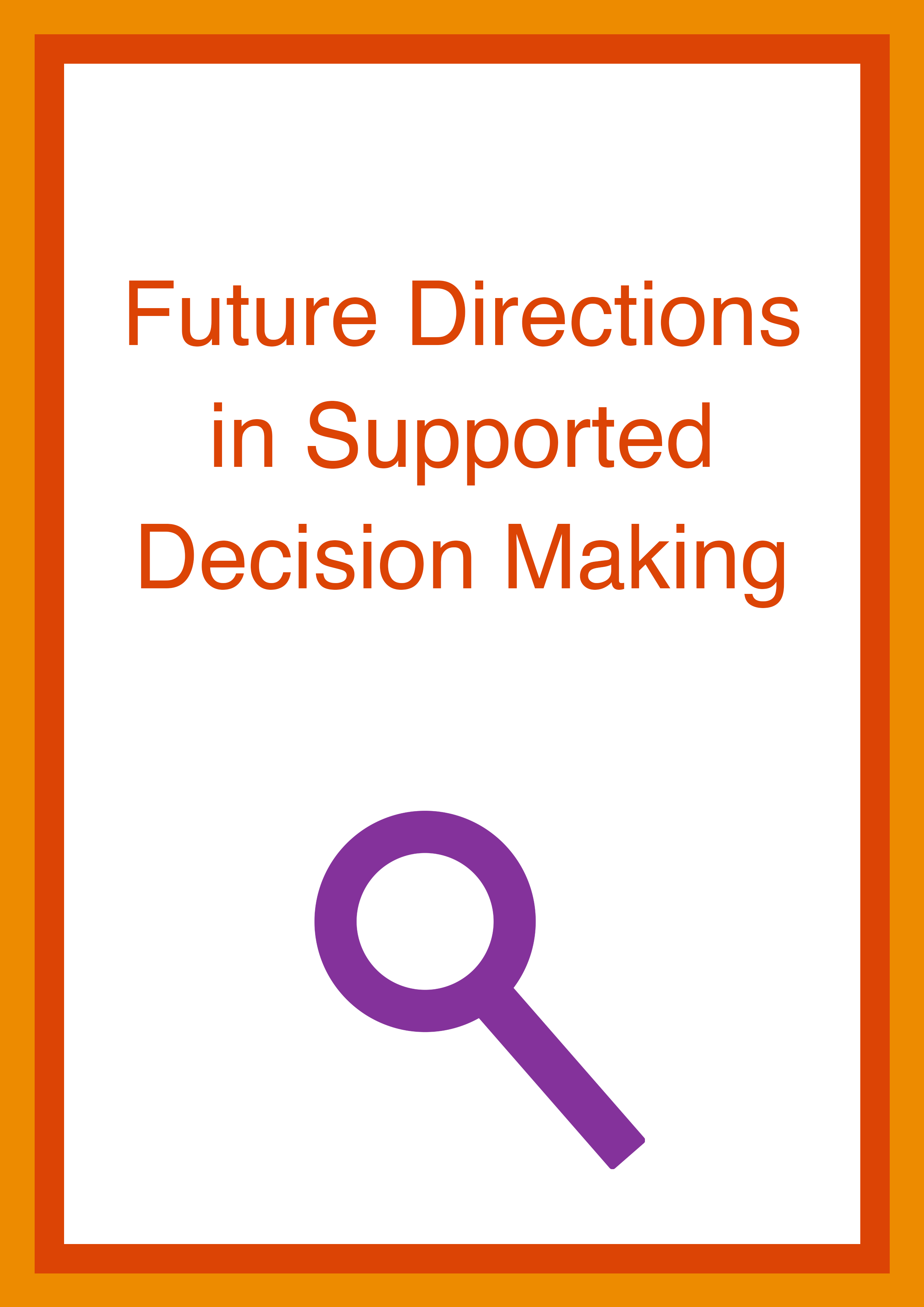Cover art for: Future Directions in Supported Decision-Making