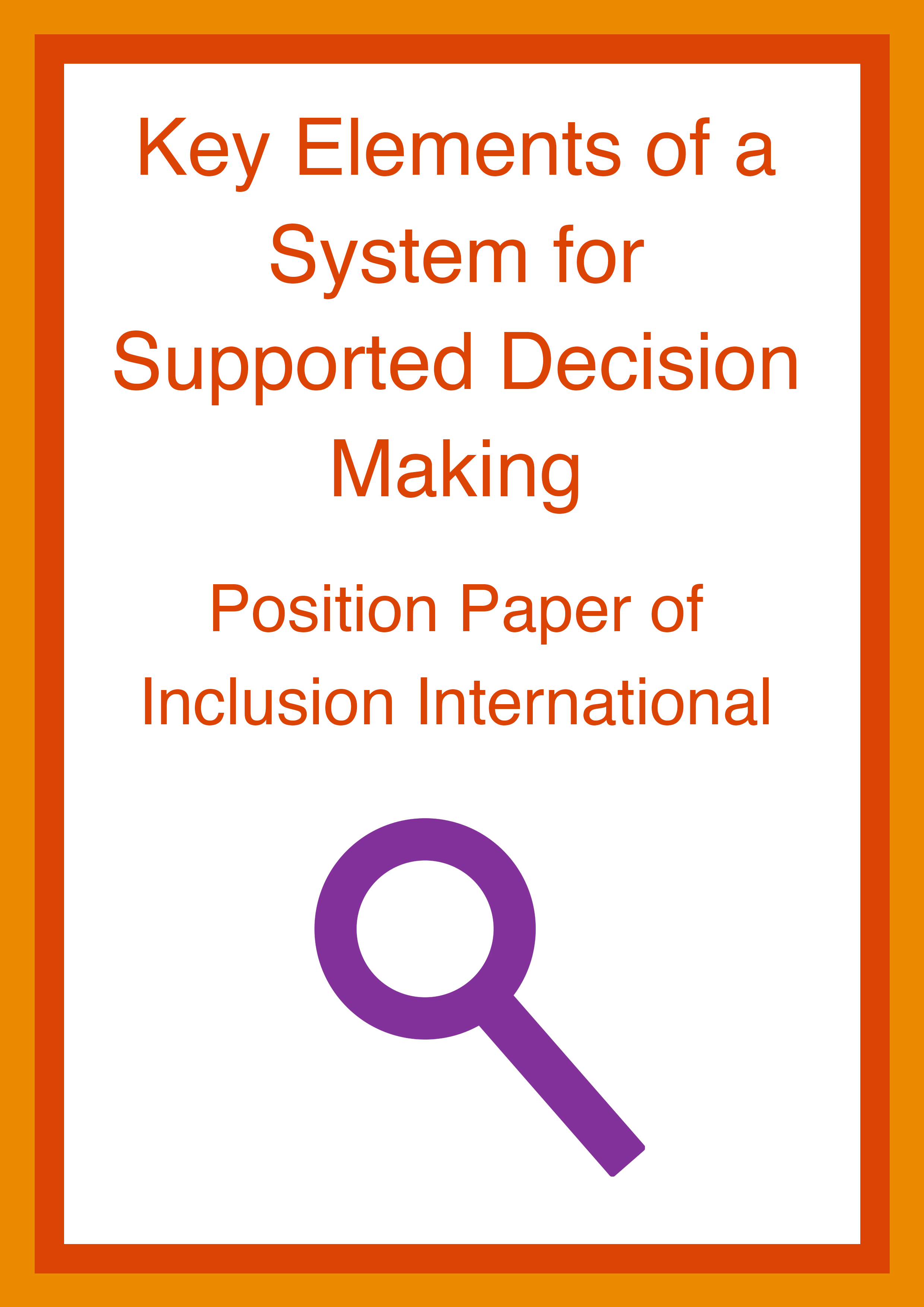 Cover art for: Key Elements of a System for Supported Decision Making: Inclusion International Position Paper