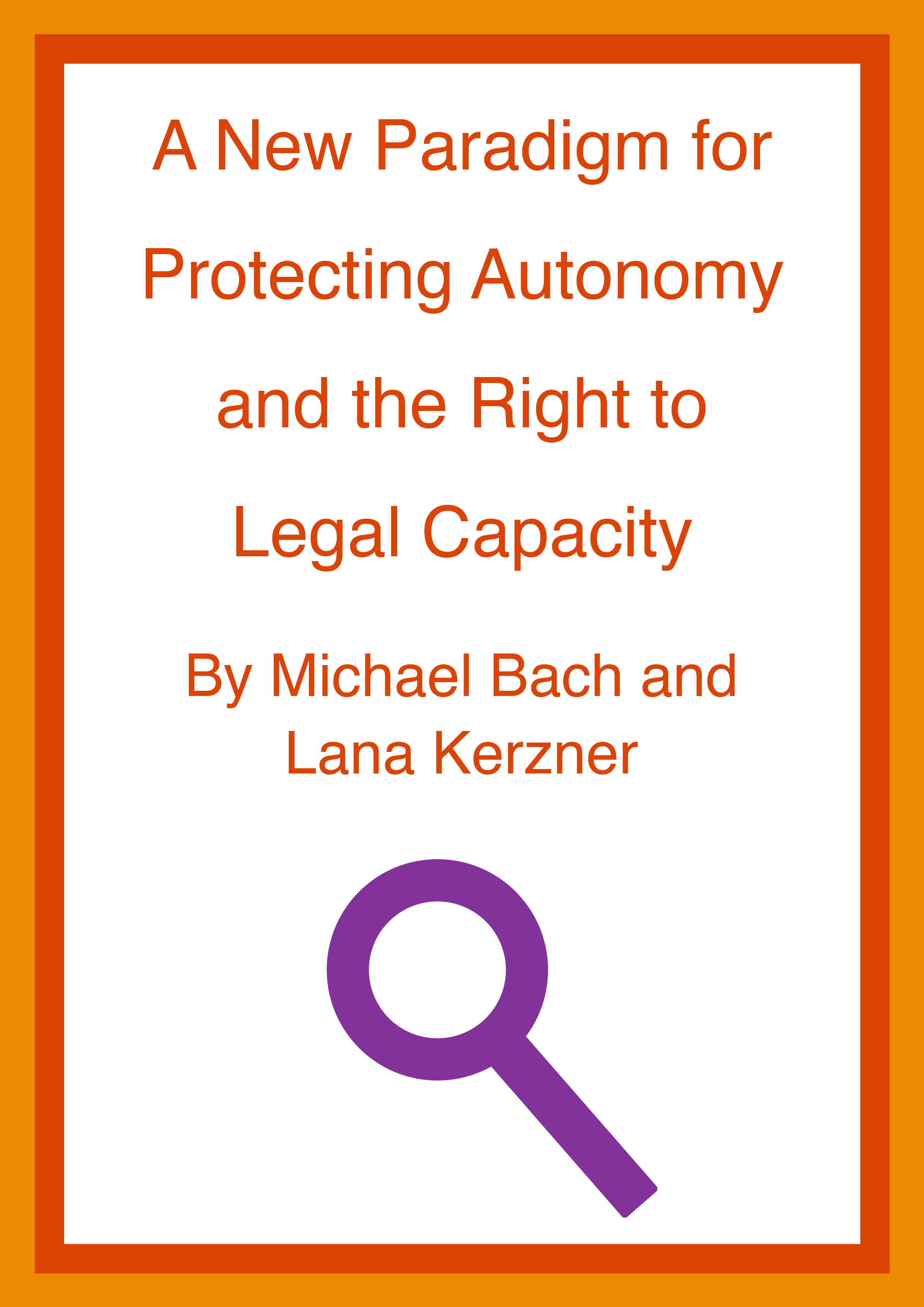Cover art for: A New Paradigm for Protecting Autonomy and the Right to Legal Capacity