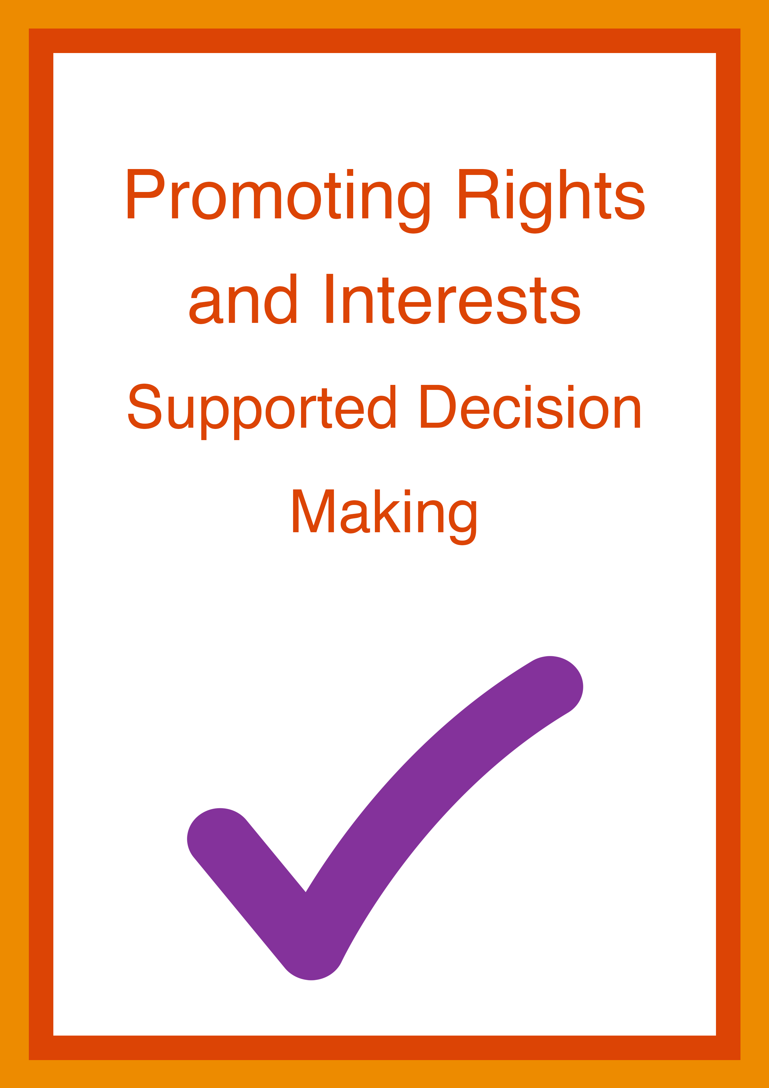 Cover art for: Promoting Rights and Interests: Supported Decision Making Annual Report