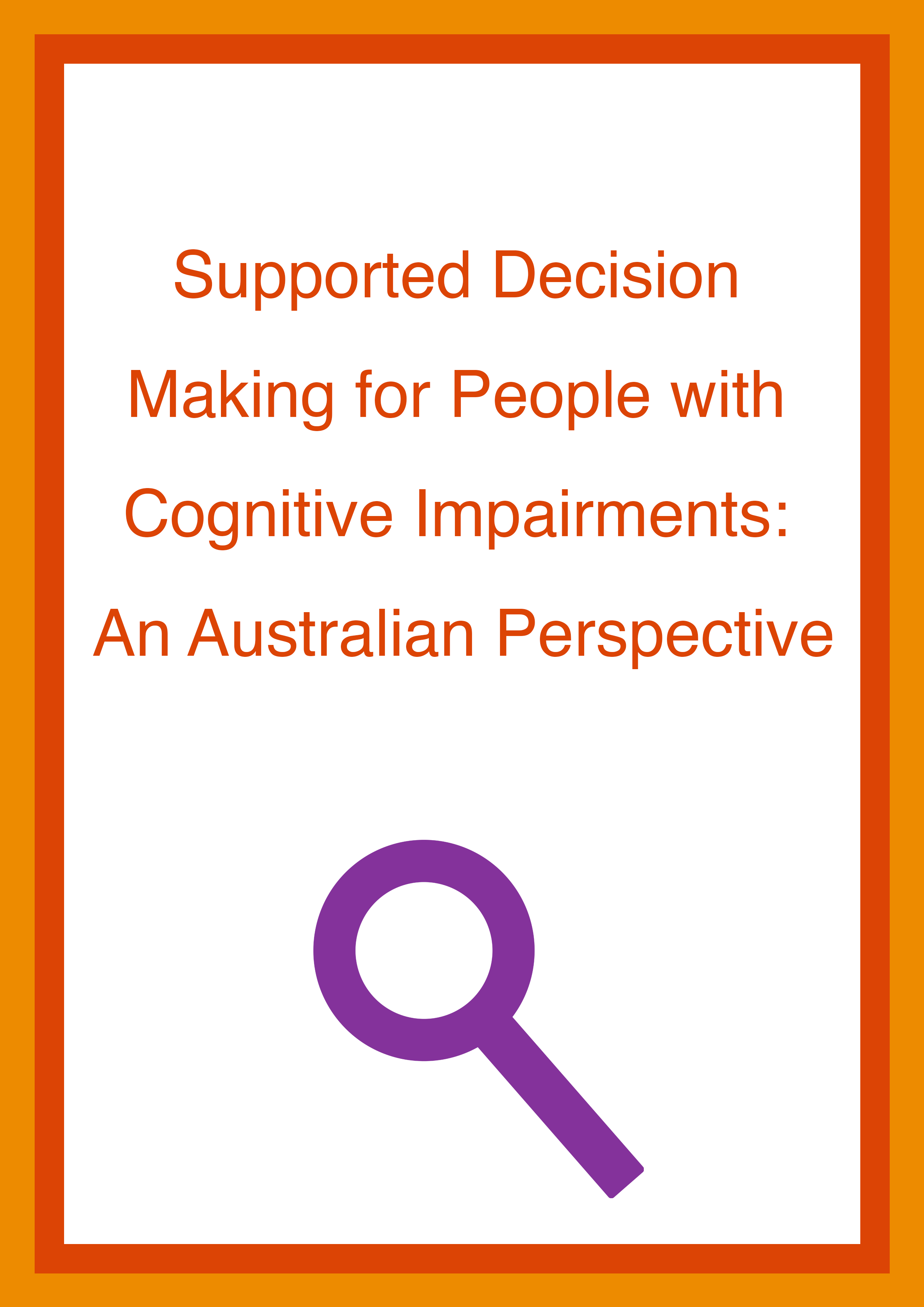 Cover art for: Supported Decision-Making for People with Cognitive Impairments: An Australian Perspective?