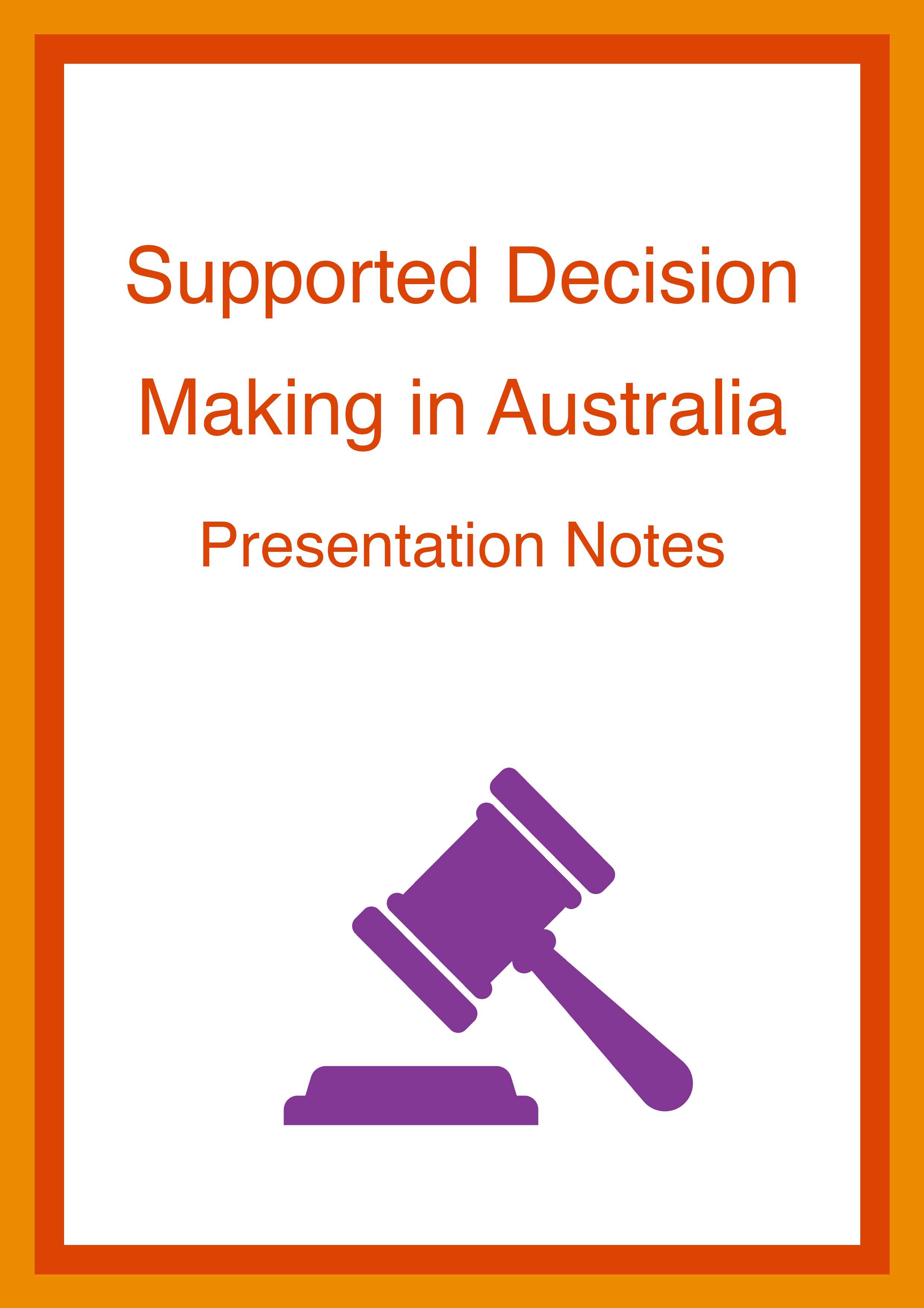 Cover art for: Supported Decision Making Presentation Victoria