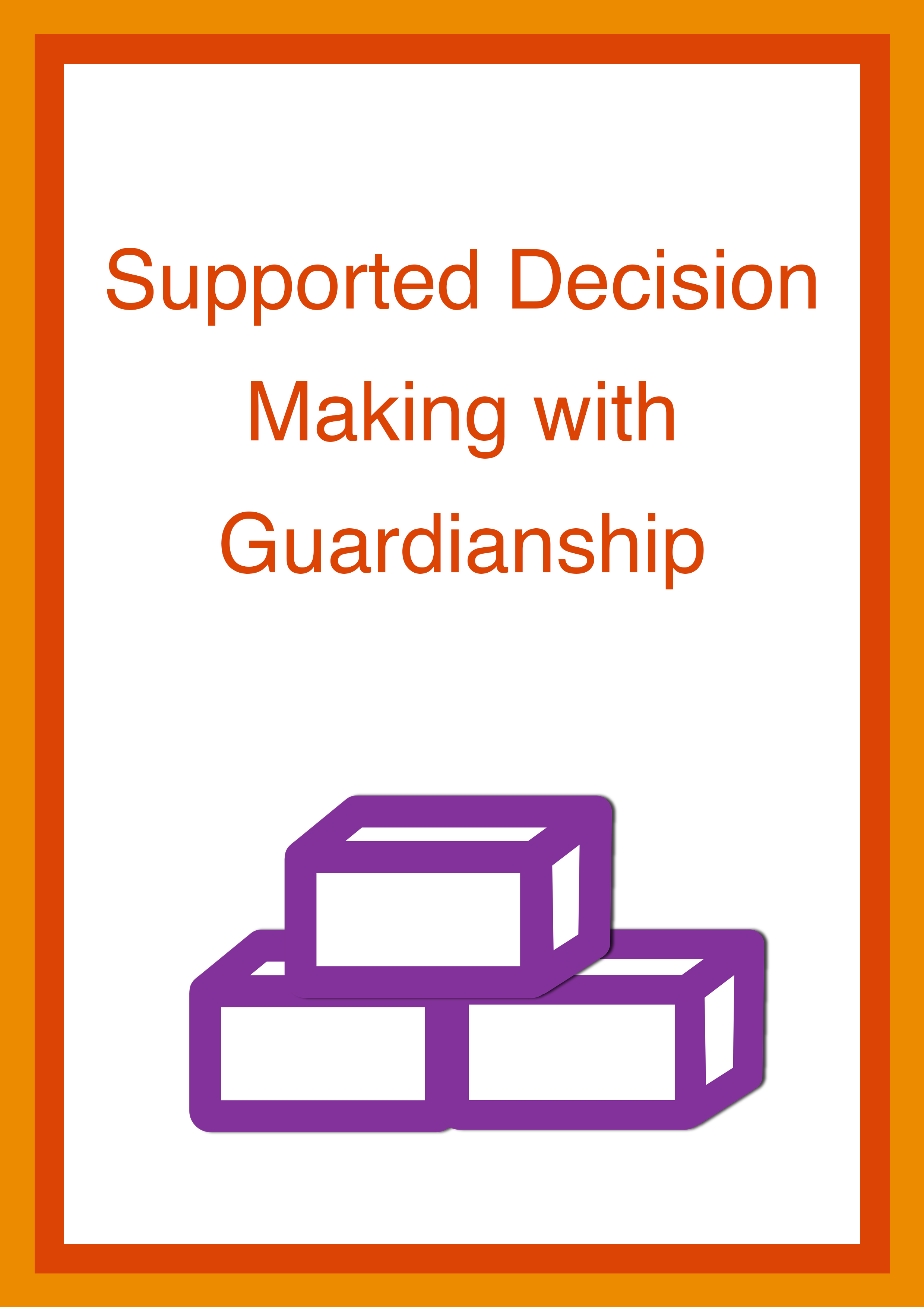 Cover art for: Supported Decision Making with Guardianship