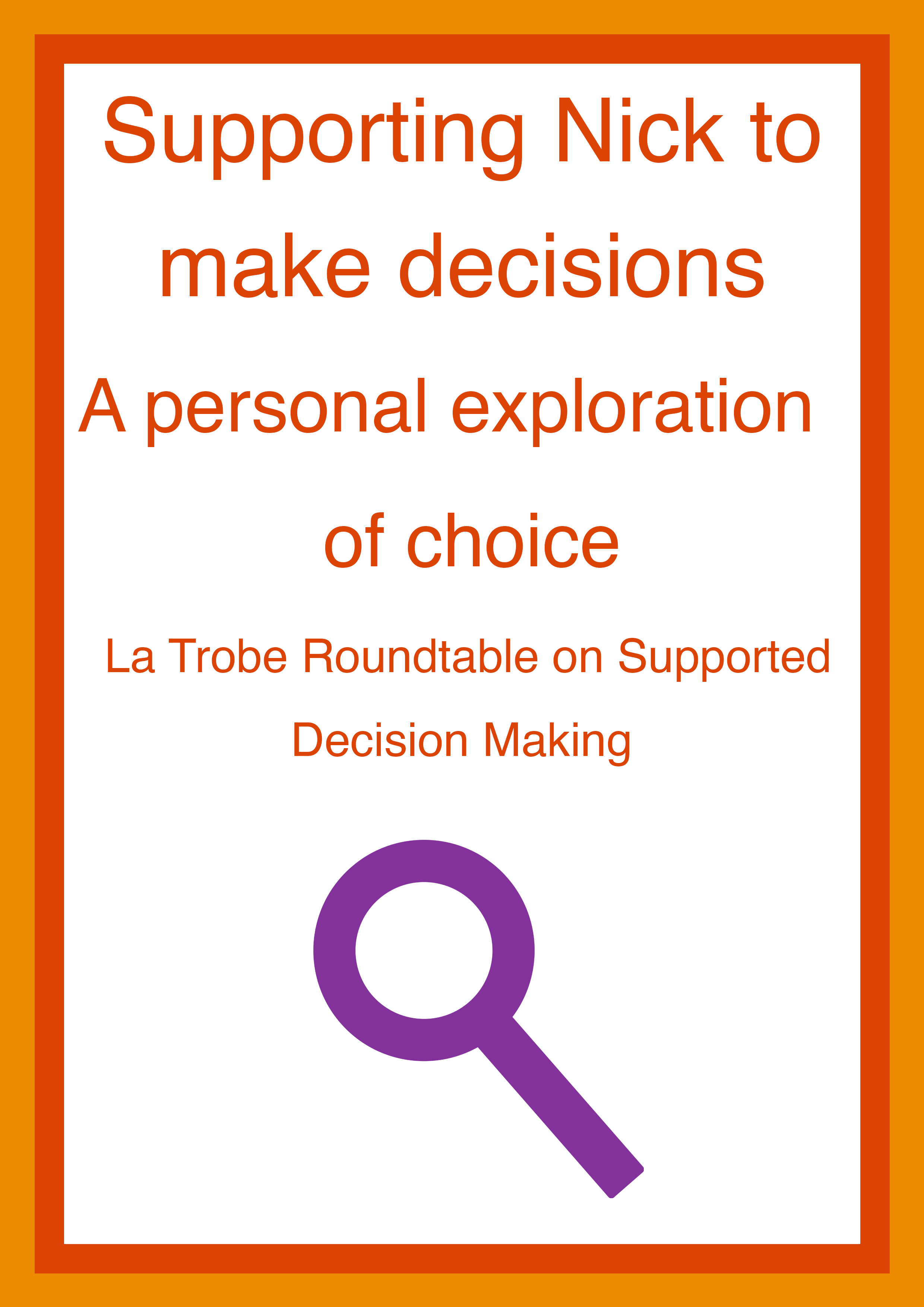 Cover art for: Supporting Nick to make decisions: A personal exploration of choice